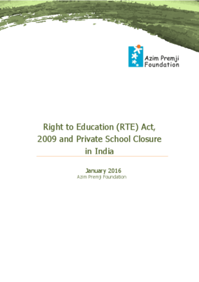 Right to Education (RTE) Act, 2009 and Private School Closure in India