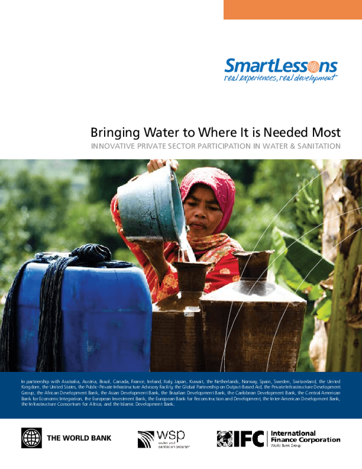 Bringing Water to Where It is Needed Most: Innovative Private Sector Participation in Water and Sanitation