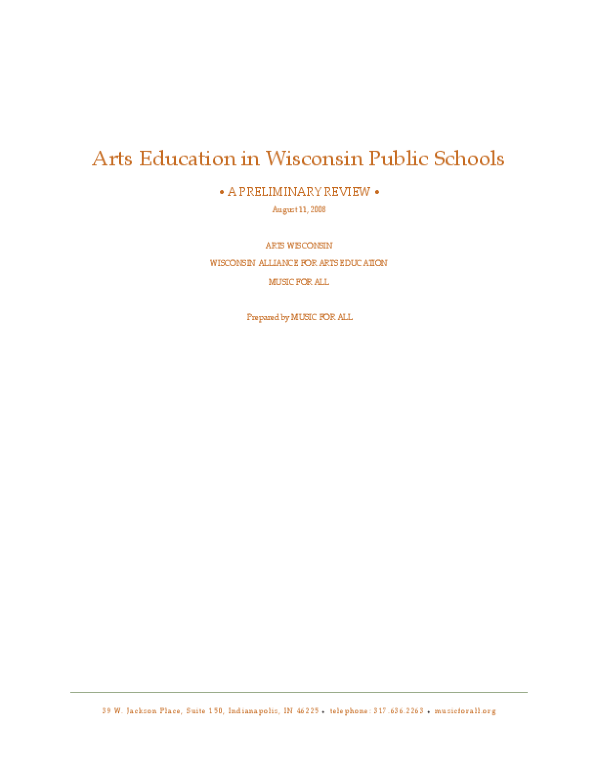 Arts Education in Wisconsin Public Schools: A Preliminary Review