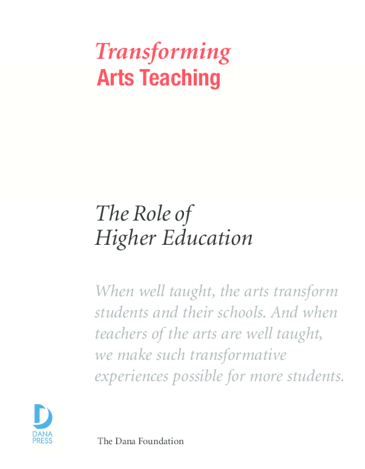 Transforming Arts Teaching: The Role of Higher Education