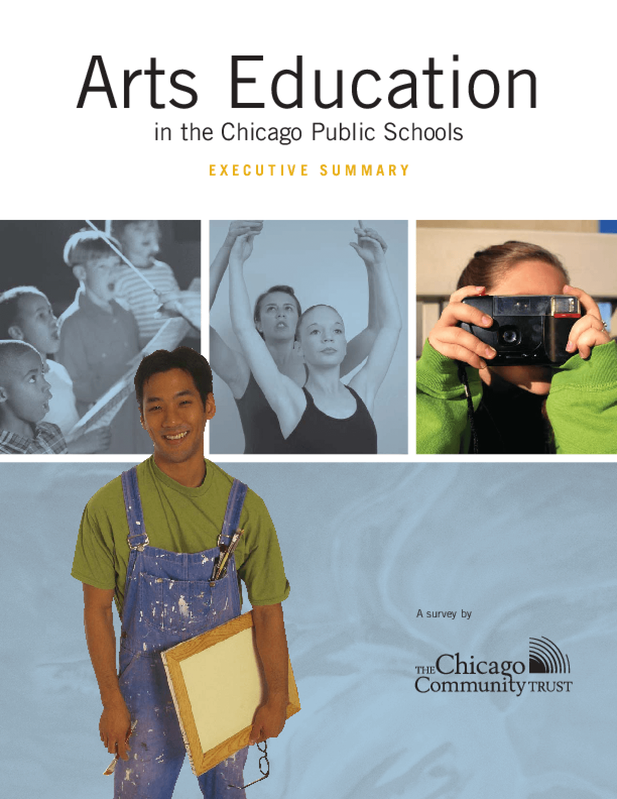 Arts Education in the Chicago Public Schools: Executive Summary