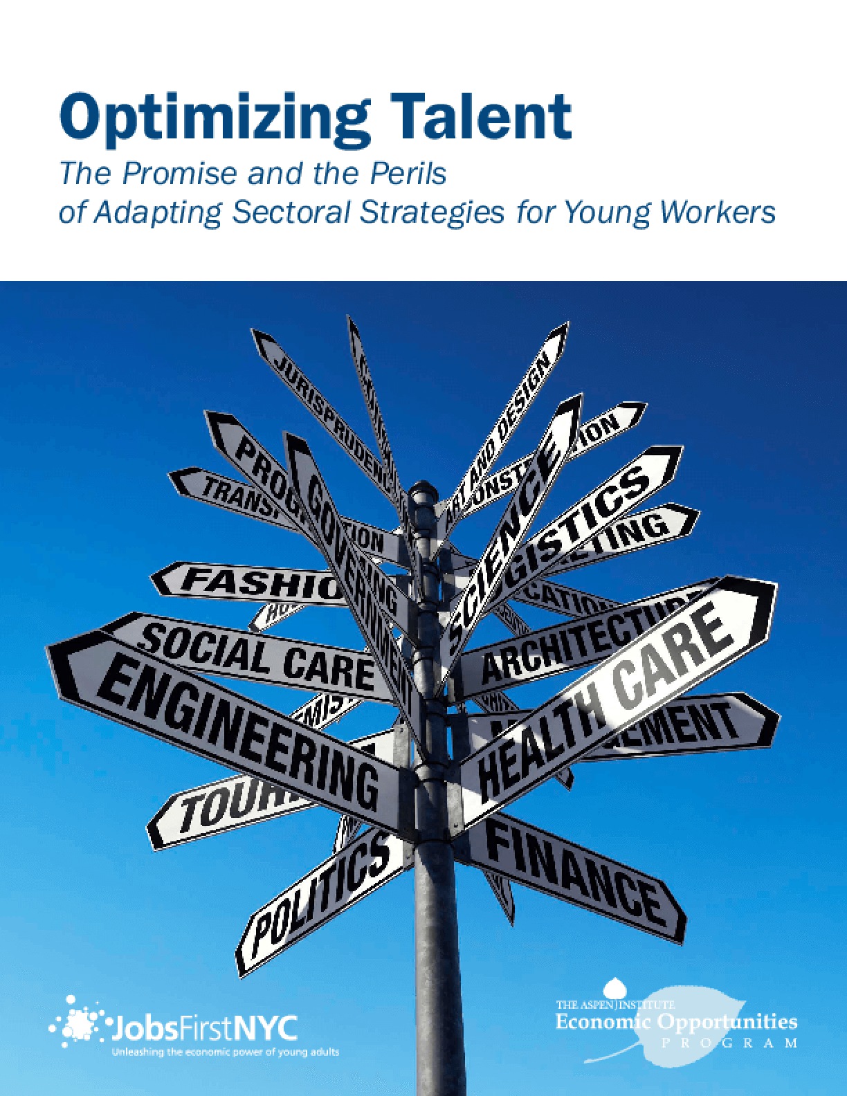 Optimizing Talent: The Promise and the Perils of Adapting Sectoral Strategies for Young Workers
