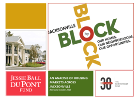 Jacksonville Block by Block: Our Homes, Our Neighborhoods, Our Opportunities