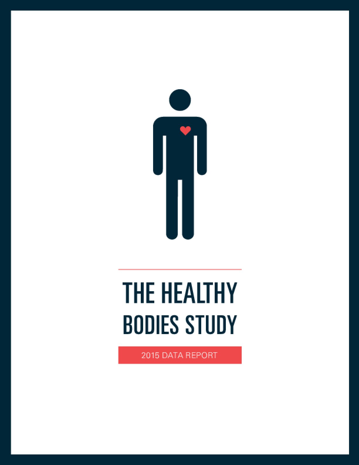 The Healthy Bodies Study: 2015 Data Report