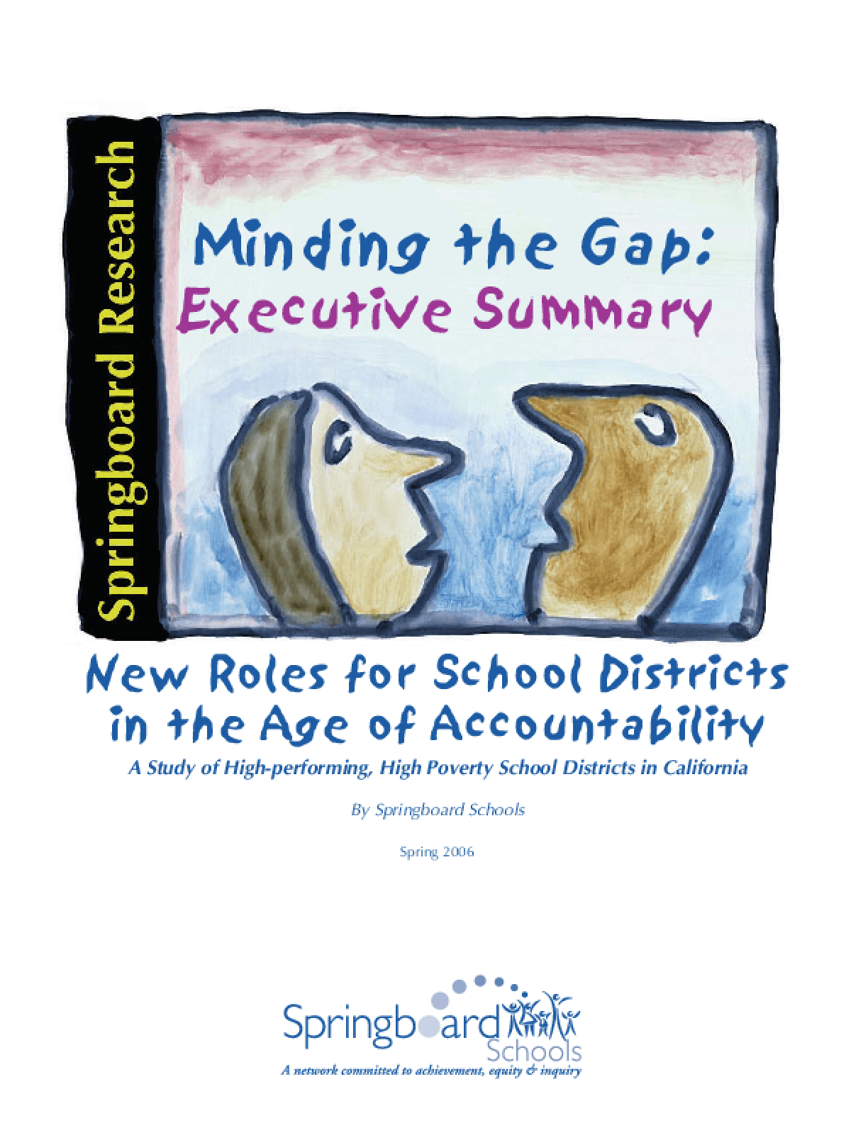 Minding the Gap: New Roles for School Districts in the Era of Accountability