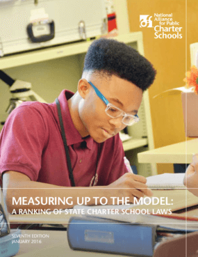 Measuring Up to the Model: A Ranking of State Charter School Laws 2016