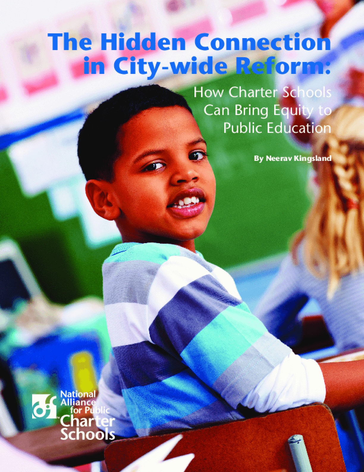 The Hidden Connection in City-wide Reform: How Charter Schools Can Bring Equity to Public Education