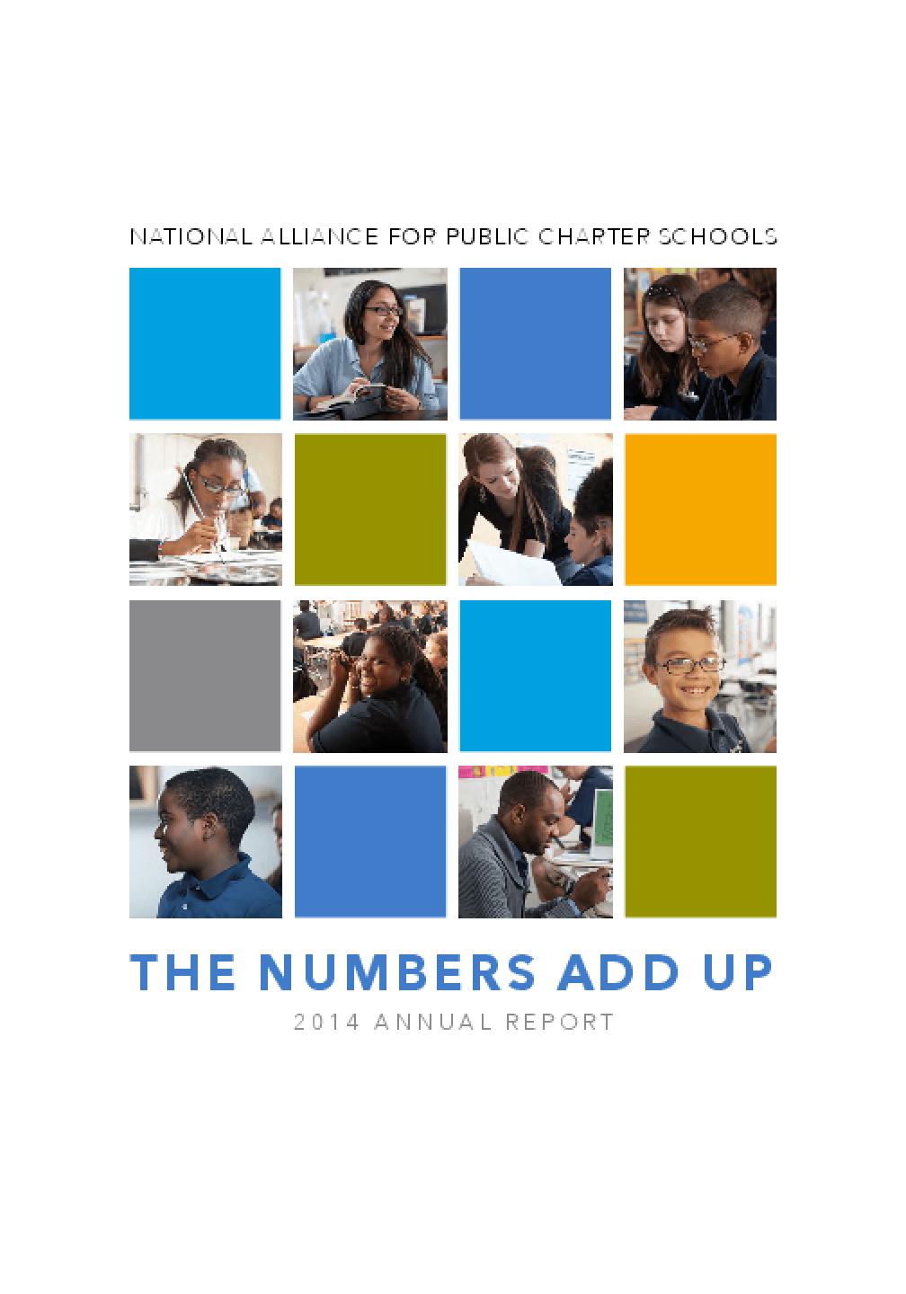 National Alliance for Public Charter Schools: The Numbers Add Up 2014 Annual Report