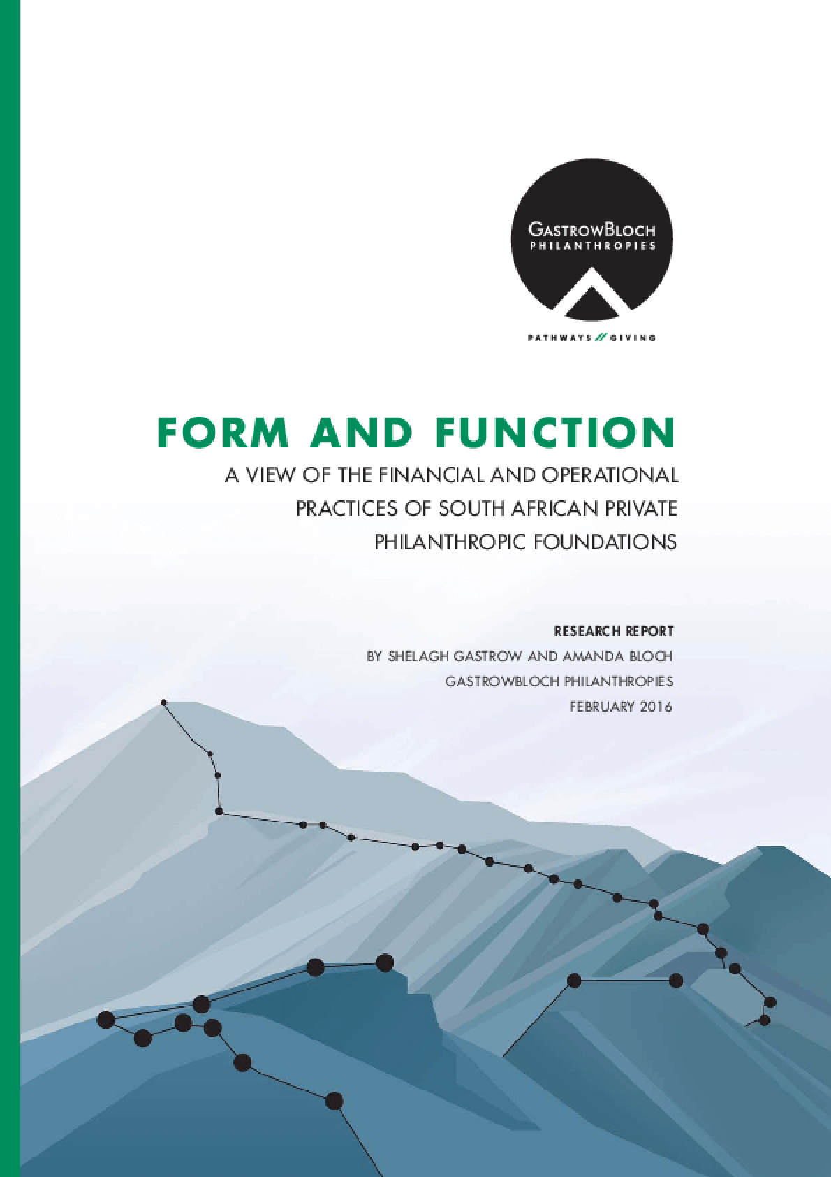 Form and Function: a view of the financial and operational practices of south african private philanthropic foundations