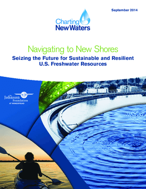 Navigating to New Shores: Seizing the Future for Sustainable and Resilient U.S. Freshwater Resources