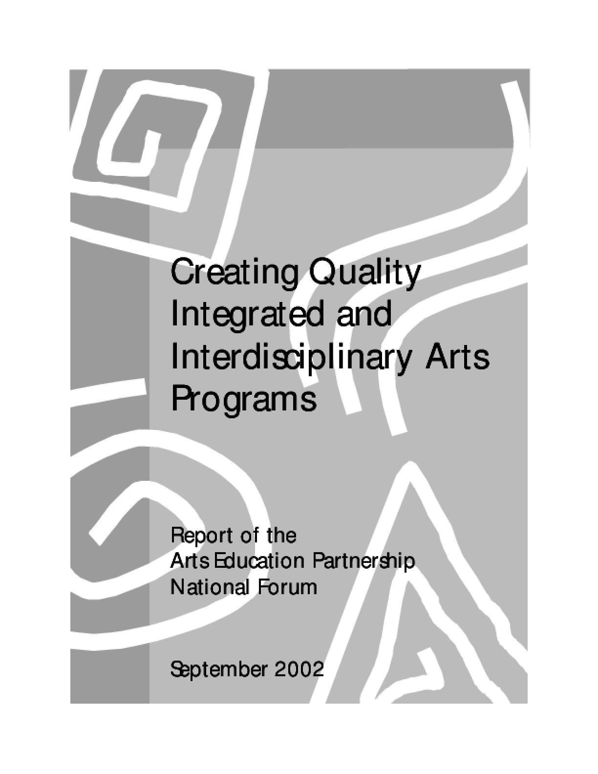 Creating Quality Integrated and Interdisciplinary Arts Programs