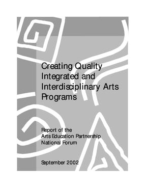 Creating Quality Integrated and Interdisciplinary Arts Programs