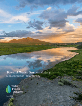 Toward Water Sustainability: A Blueprint for Philanthropy
