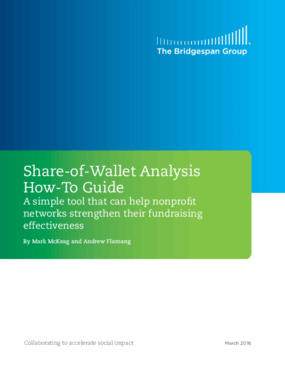 Share-of-Wallet Analysis How-to Guide: A Simple Tool That Can Help Nonprofit Networks Strengthen Their Fundraising Effectiveness