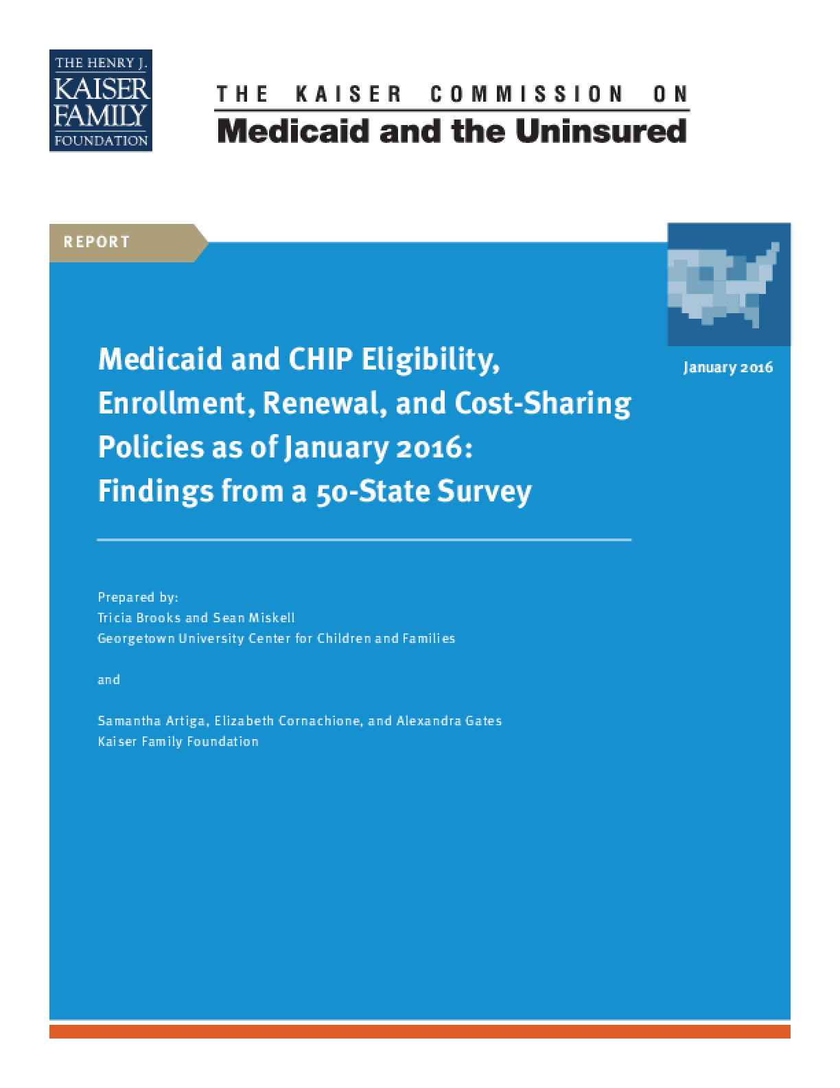 Medicaid and CHIP Eligibility, Enrollment, Renewal, and Cost-Sharing Policies as of January 2016: Findings from a 50-State Survey