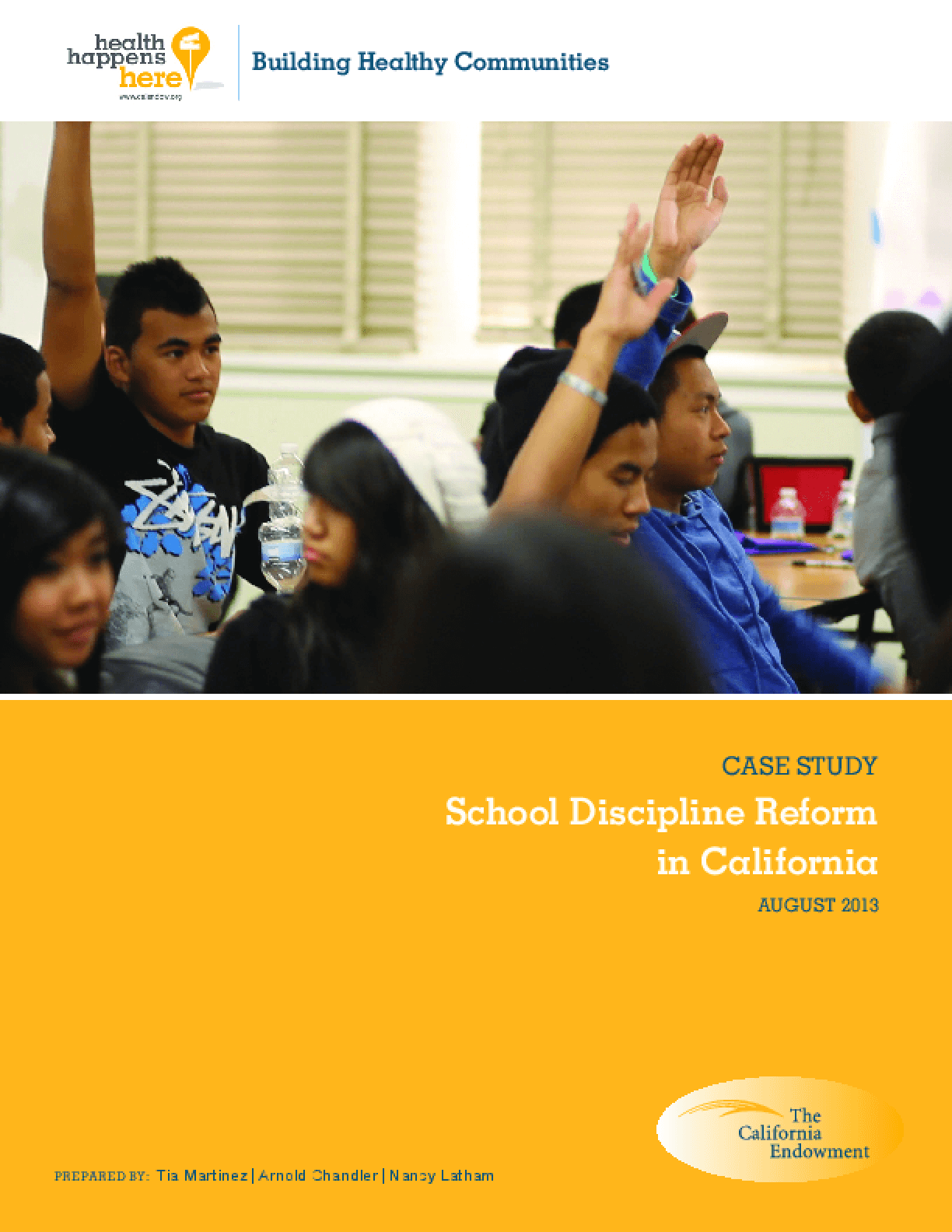 Case Study: School Discipline Reform in California