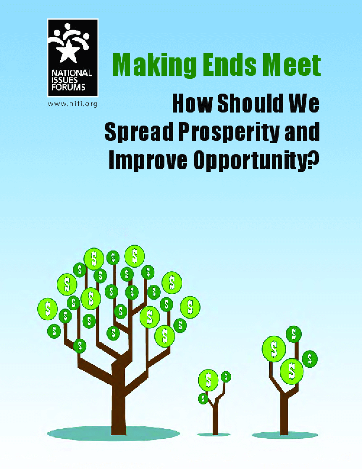 Making Ends Meet: How Should We Spread Prosperity and Improve Opportunity