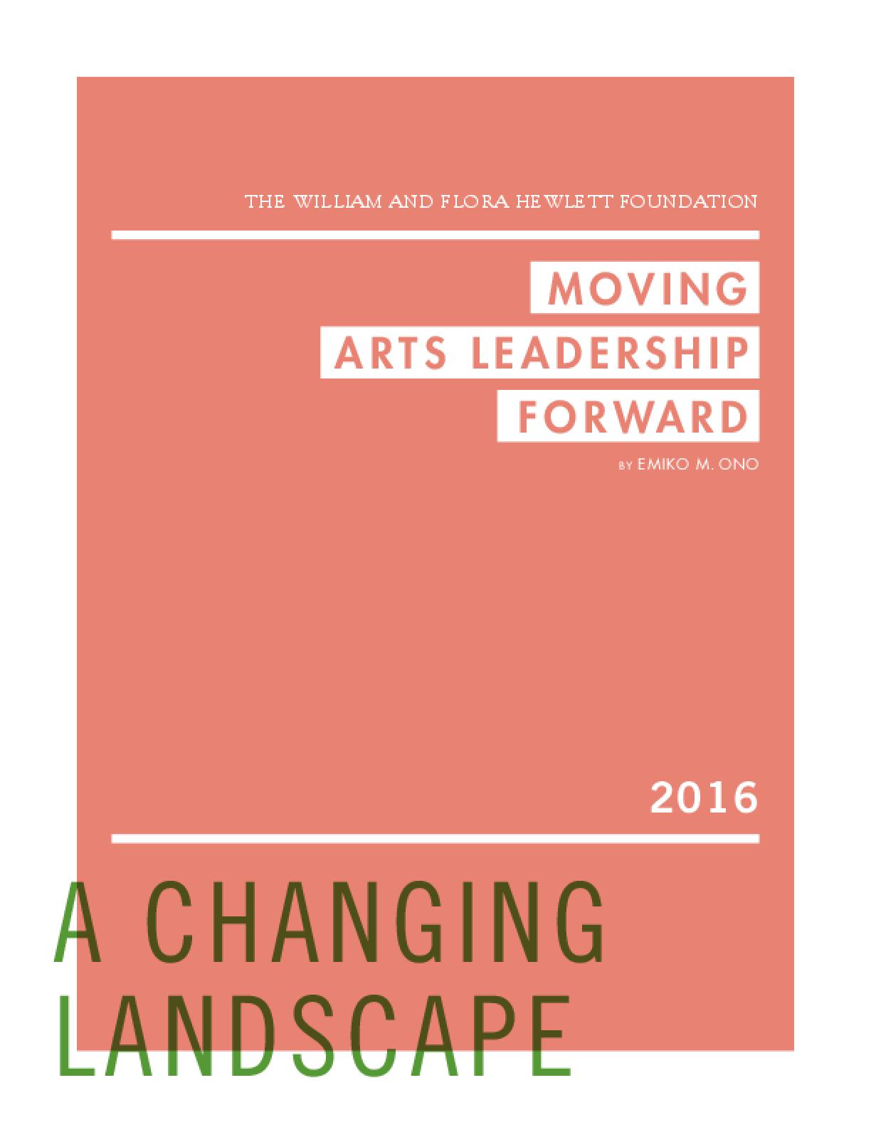 Moving Arts Leadership Forward: A Changing Landscape