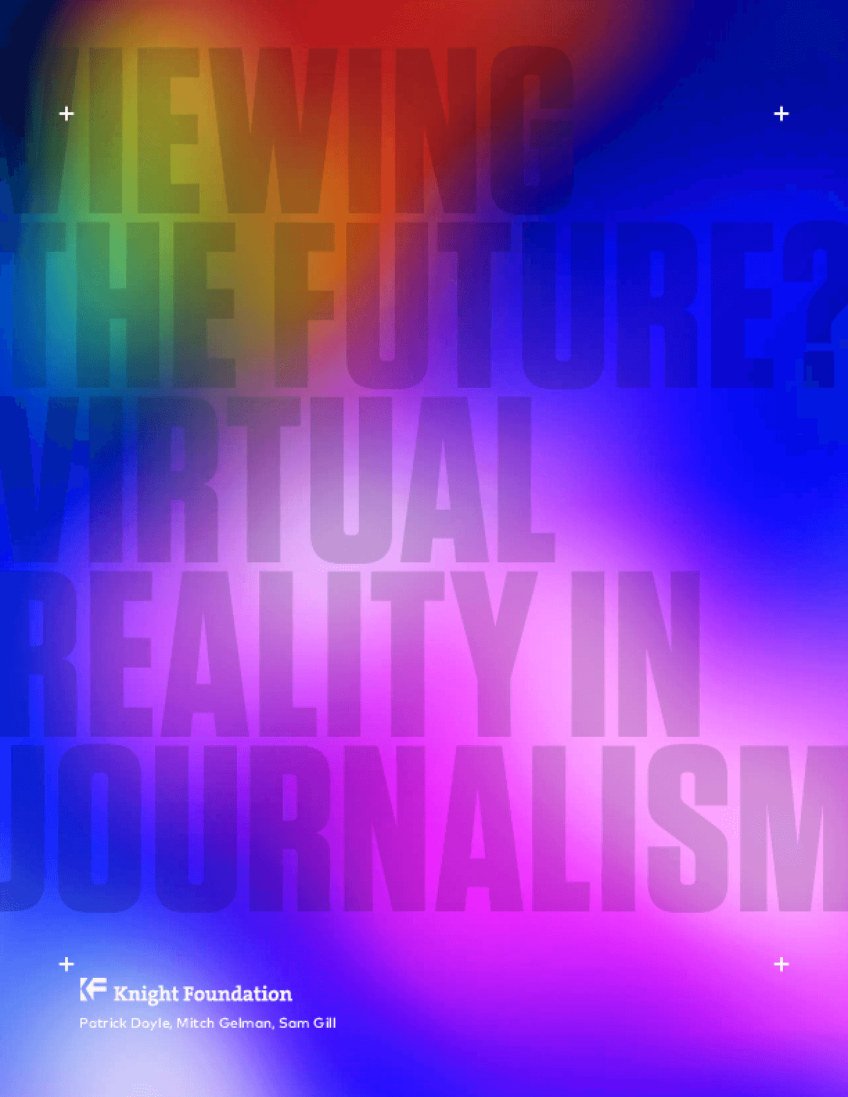 Viewing the Future? Virtual Reality In Journalism