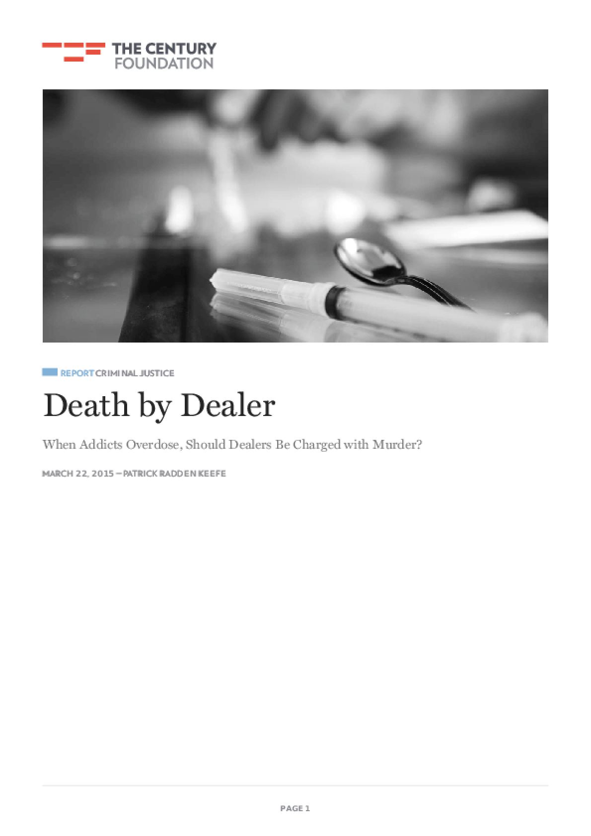 Death by Dealer: When Addicts Overdose, Should Dealers Be Charged with Murder?