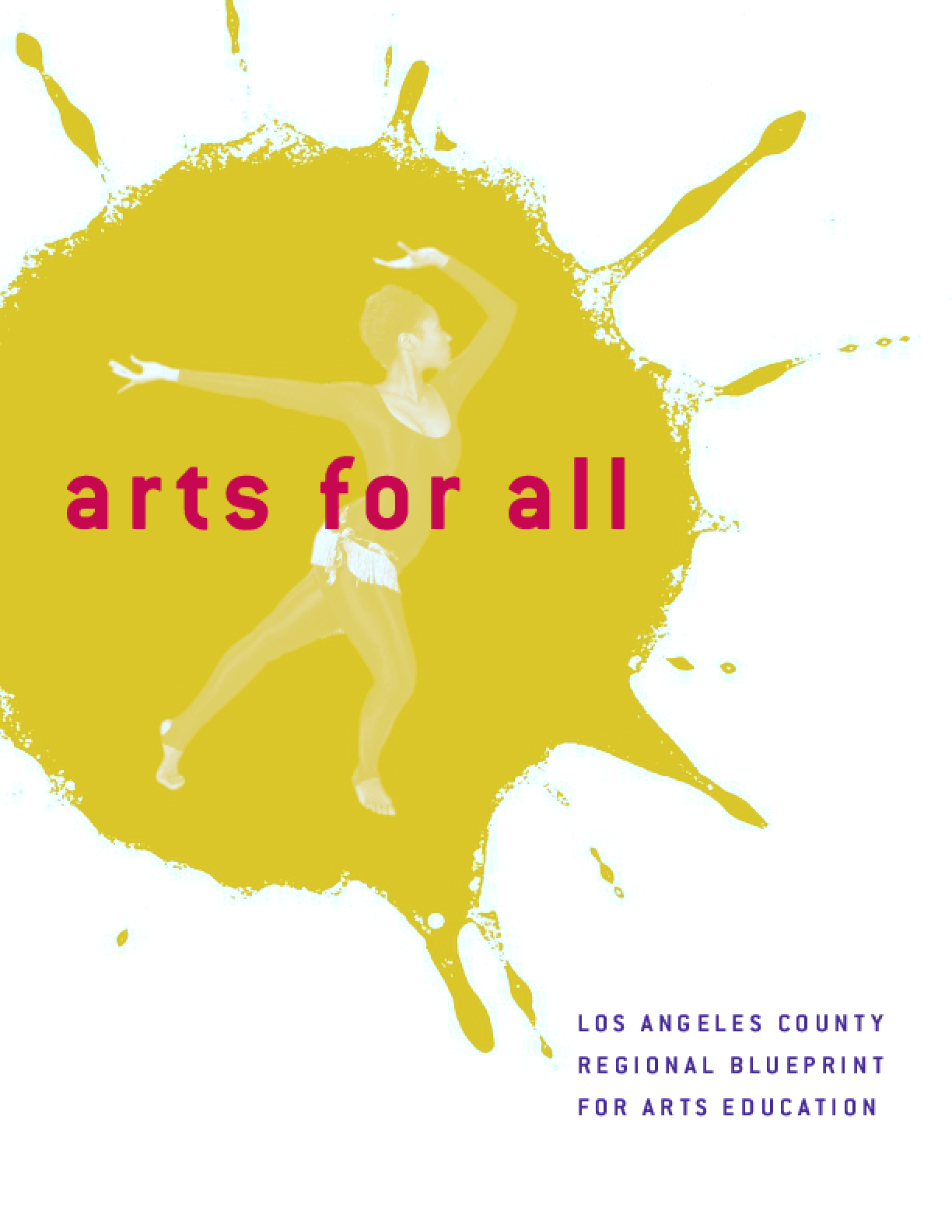 2002 Original Arts For All: Los Angeles County Regional Blueprint for Arts Education