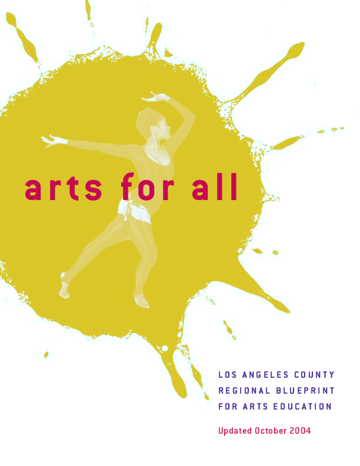 2004 Updated Arts for All: Los Angeles County Regional Blueprint for Arts Education