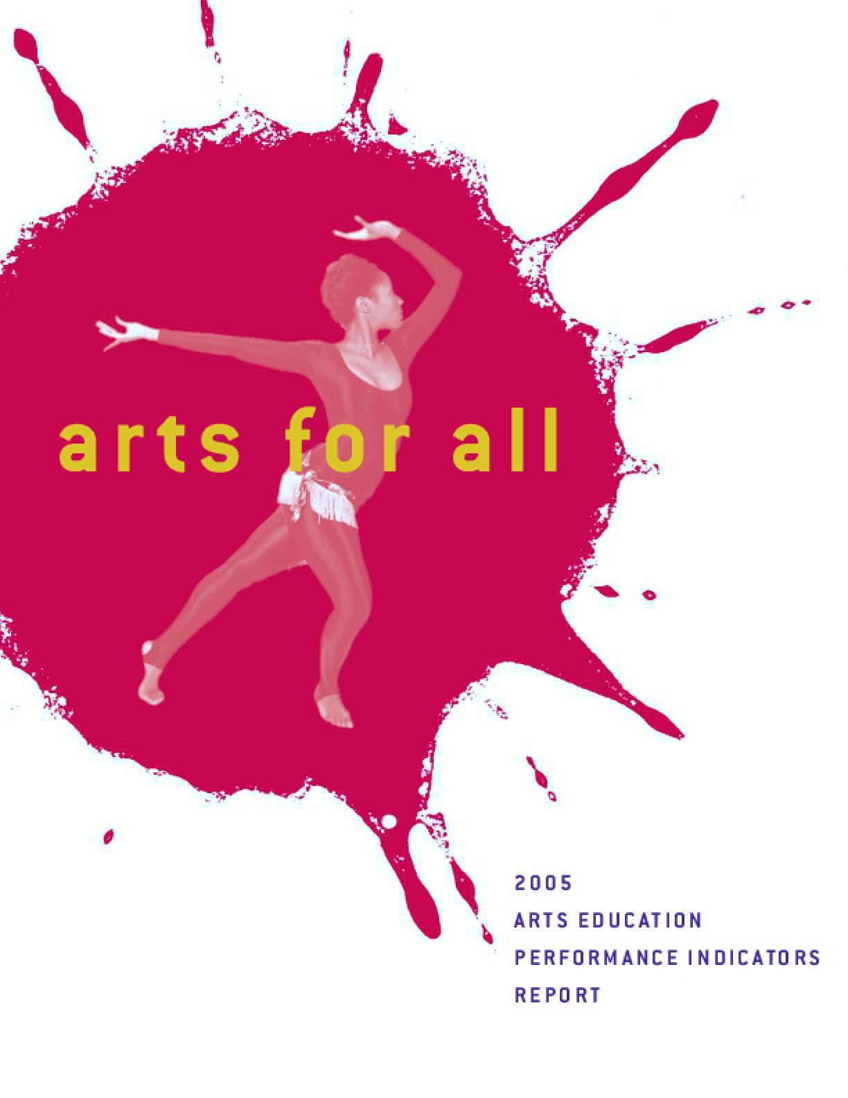 2005 Arts Education Performance Indicators Report