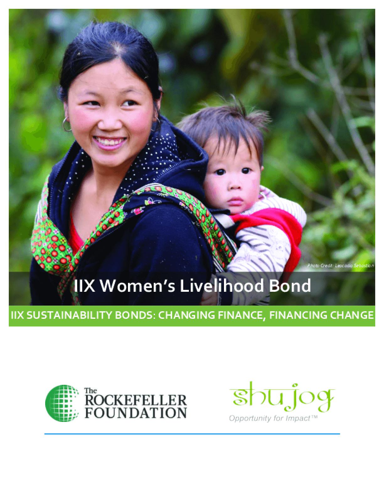 IIX Women's Livelihood Bond: IIX Sustainability Bonds: Changing Finance, Financing Change