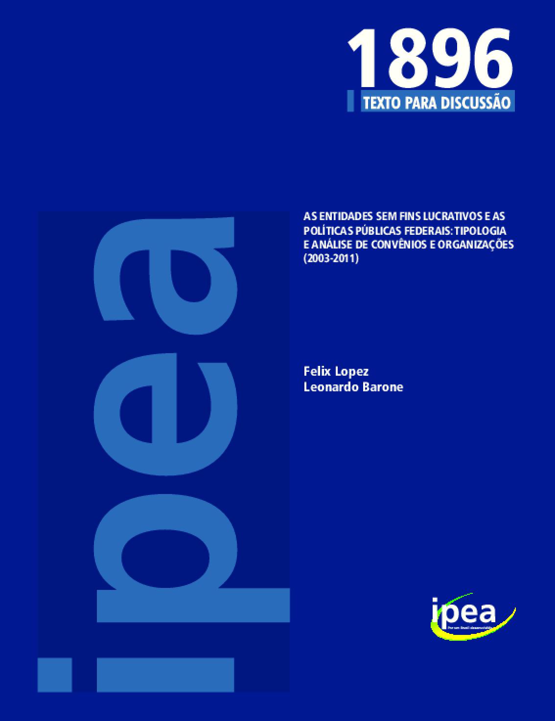 As entidades sem fins lucrativos e as políticas públicas federais: tipologia e análise de convênios e organizações (2003-2011)