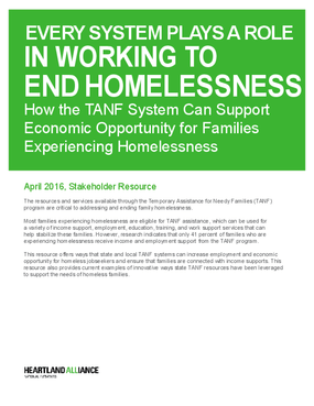 Every System Plays a Role in Working to End Homelessness: How the TANF System Can Support Economic Opportunity for Families Experiencing Homelessness