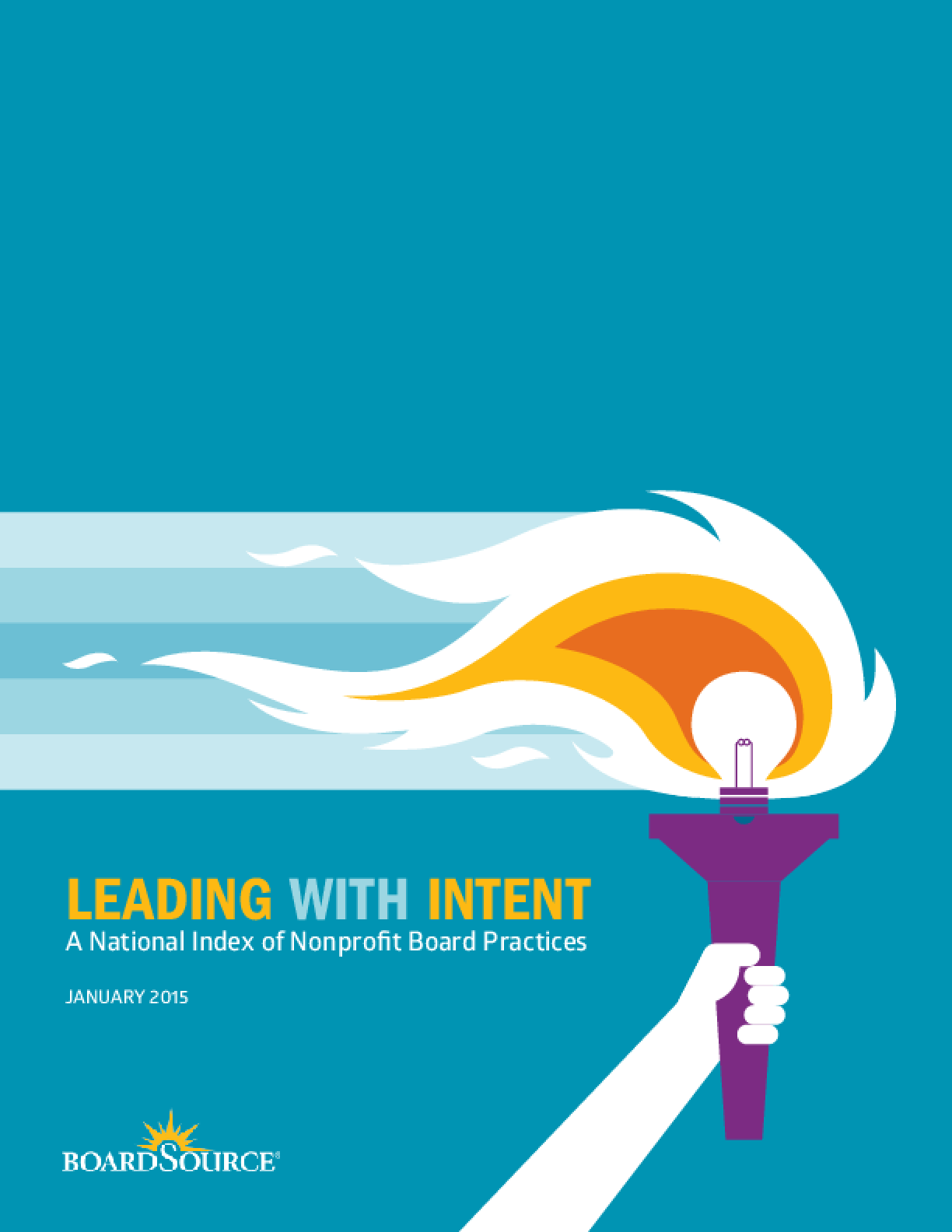 Leading With Intent: A National Index of Nonprofit Board Practices