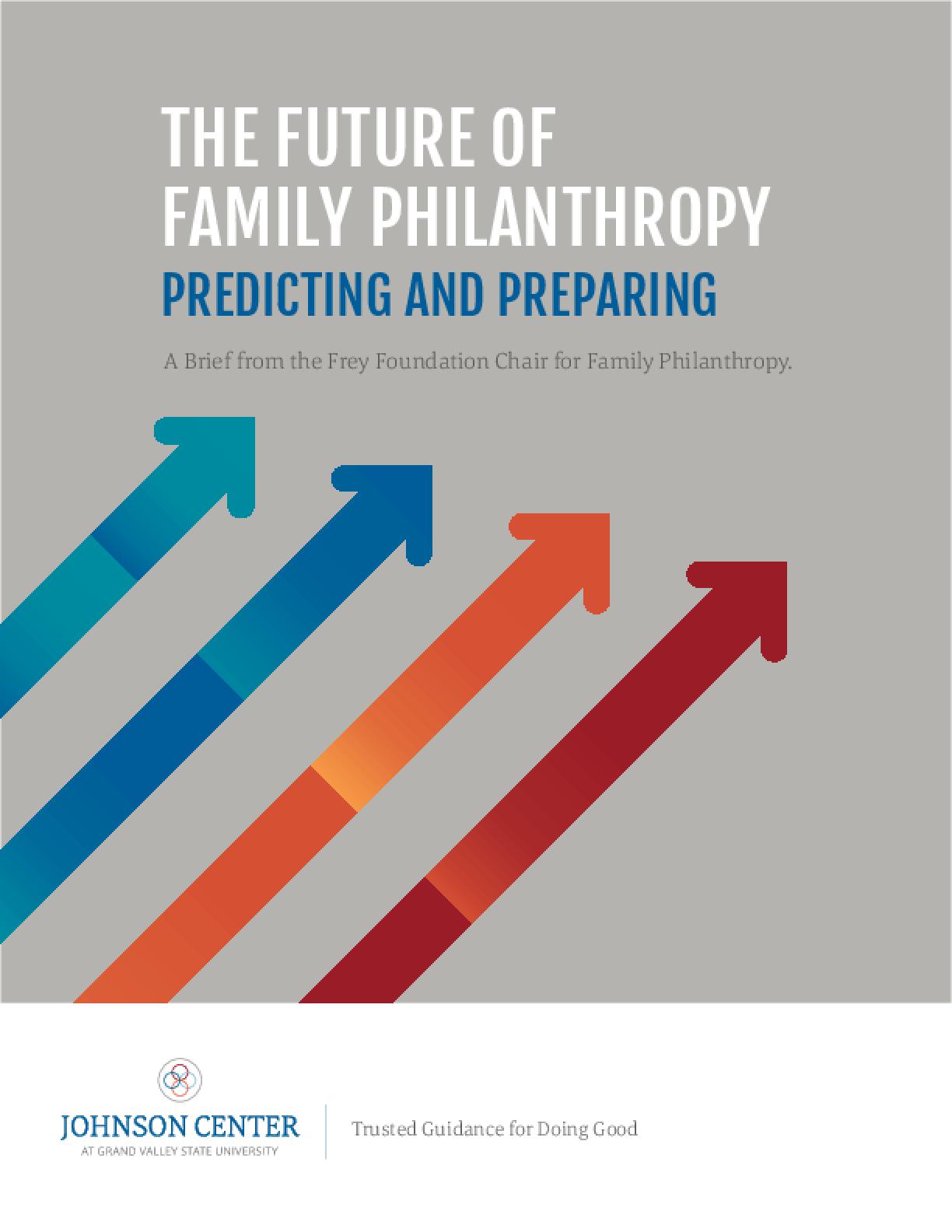 The Future of Family Philanthropy: Predicting and Preparing