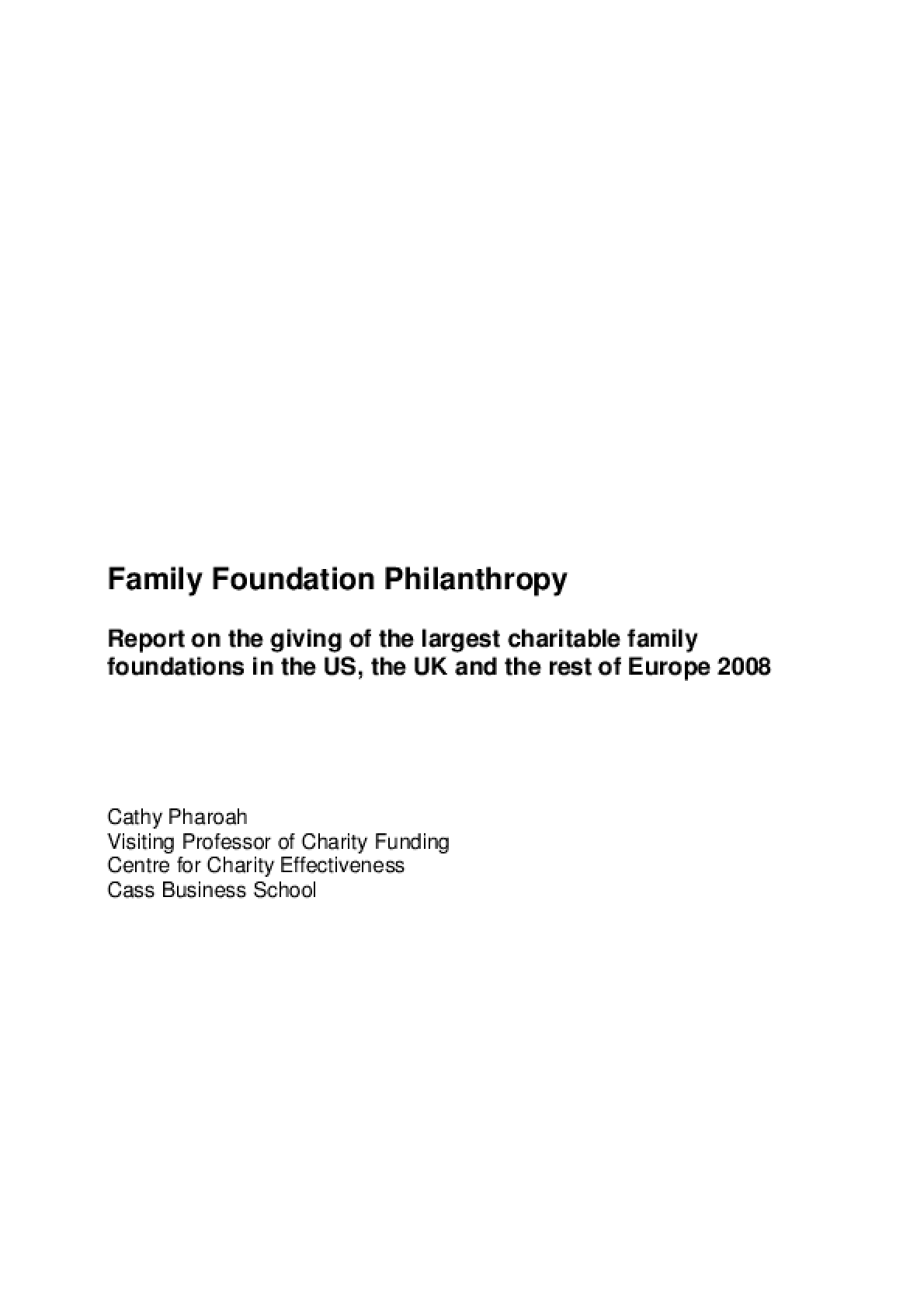 Family Foundation Philanthropy: report on the giving of the largest charitable family foundations in the US, the UK and the rest of Europe
