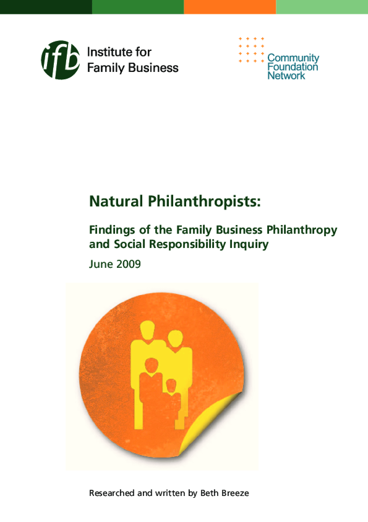 Natural Philanthropists: Findings of the Family Business Philanthropy and Social Responsibility Inquiry