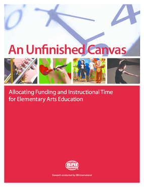 An Unfinished Canvas: Allocating Funding and Instructional Time for Elementary Arts Education