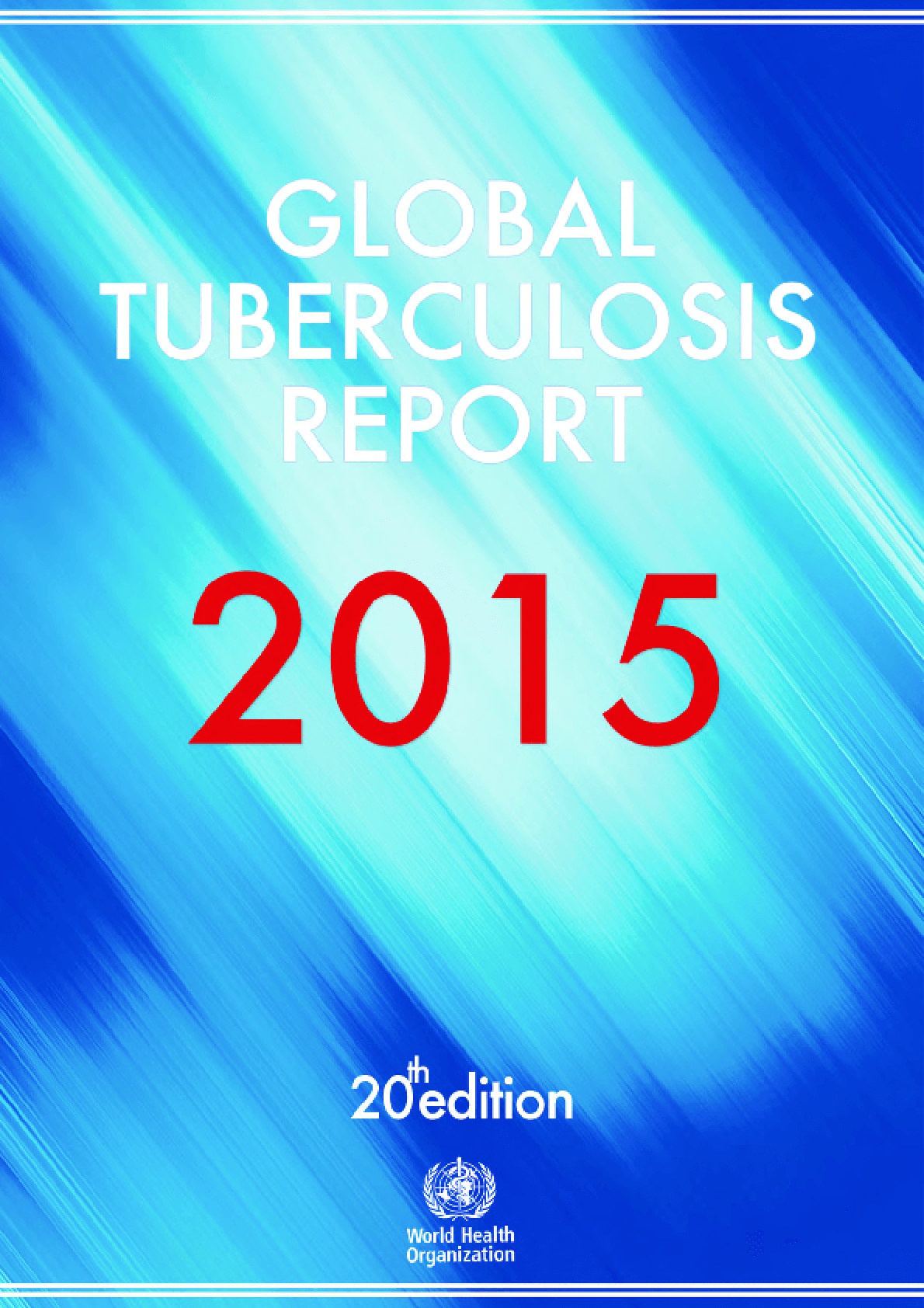 Global Tuberculosis Report 2015