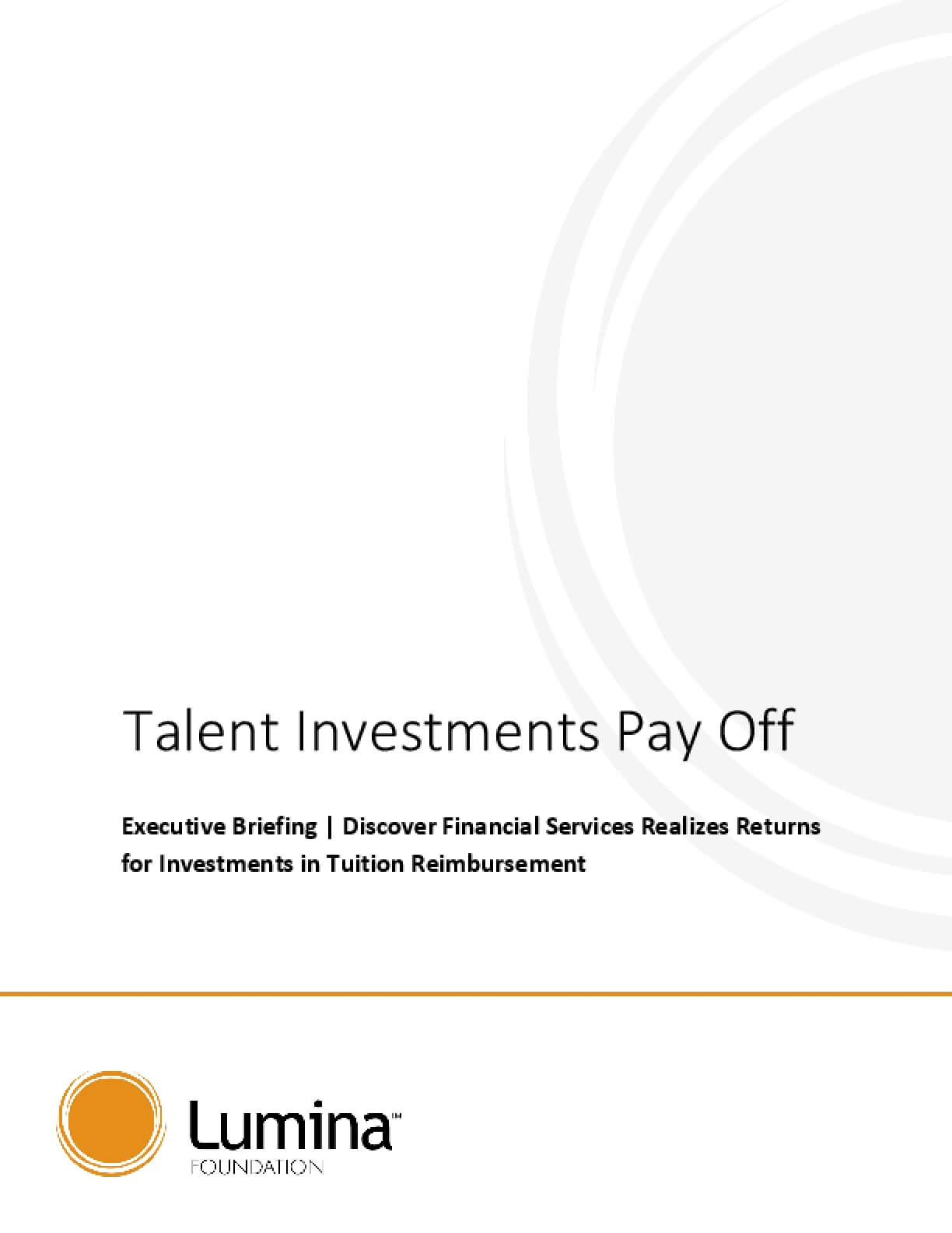 Talent Investments Pay Off: Executive Briefing - Discover Financial Services Realizes Returns for Investments in Tuition Reimbursement