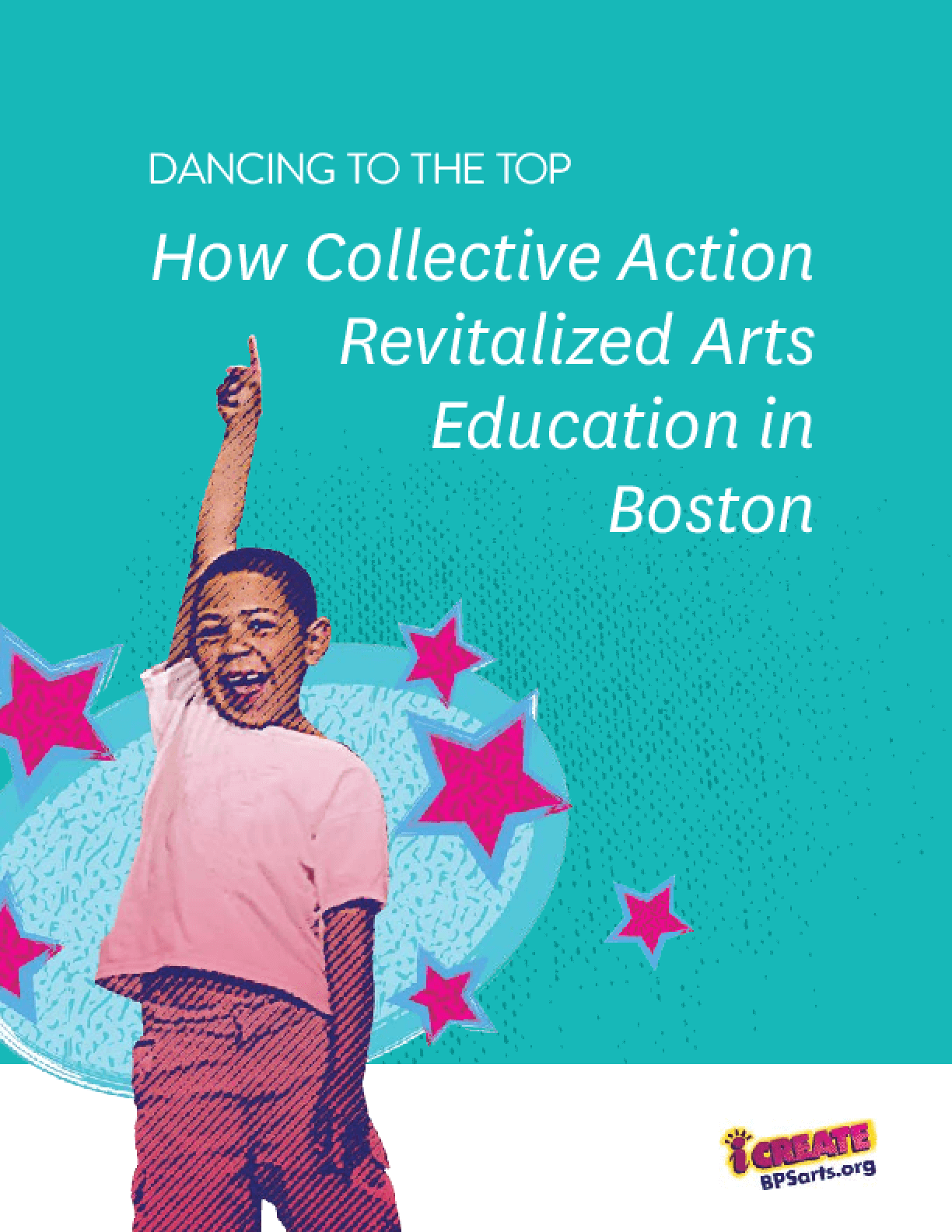 Dancing to the Top: How Collective Action Revitalized Arts Education in Boston