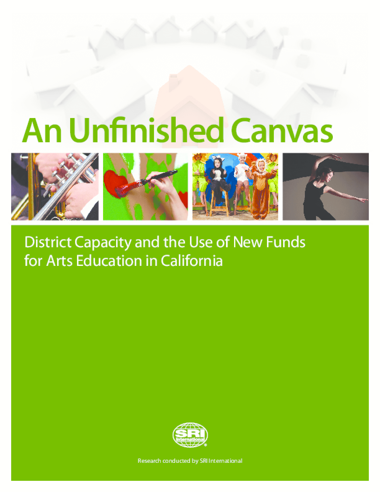 An Unfinished Canvas: District Capacity and the Use of New State Funds for Arts Education in California