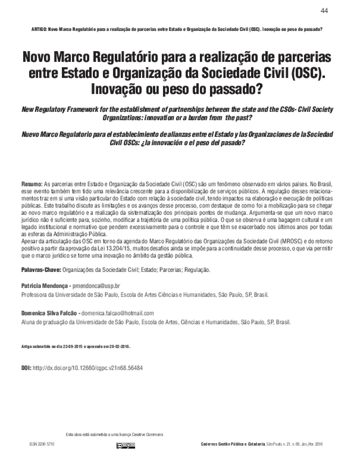 Novo Marco Regulatório para a realização de parcerias entre Estado e Organização da Sociedade Civil (OSC). Inovação ou peso do passado?