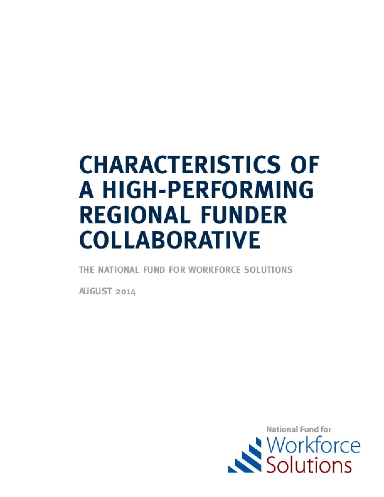 Characteristics of a High-Performing Regional Funder Collaborative