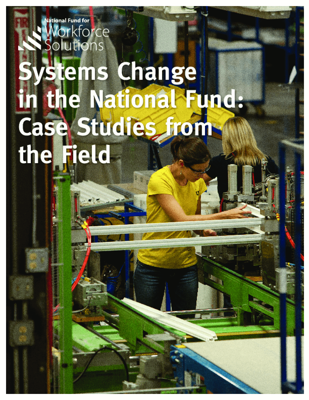 Systems Change in the National Fund: Case Studies from the Field