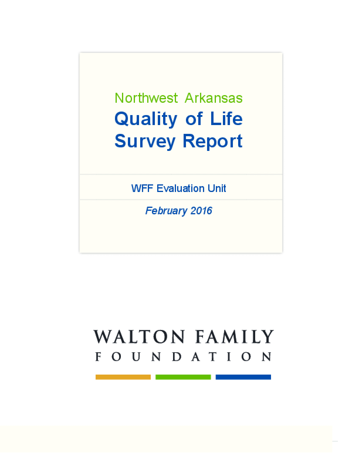 Northwest Arkansas Quality of Life Survey Report