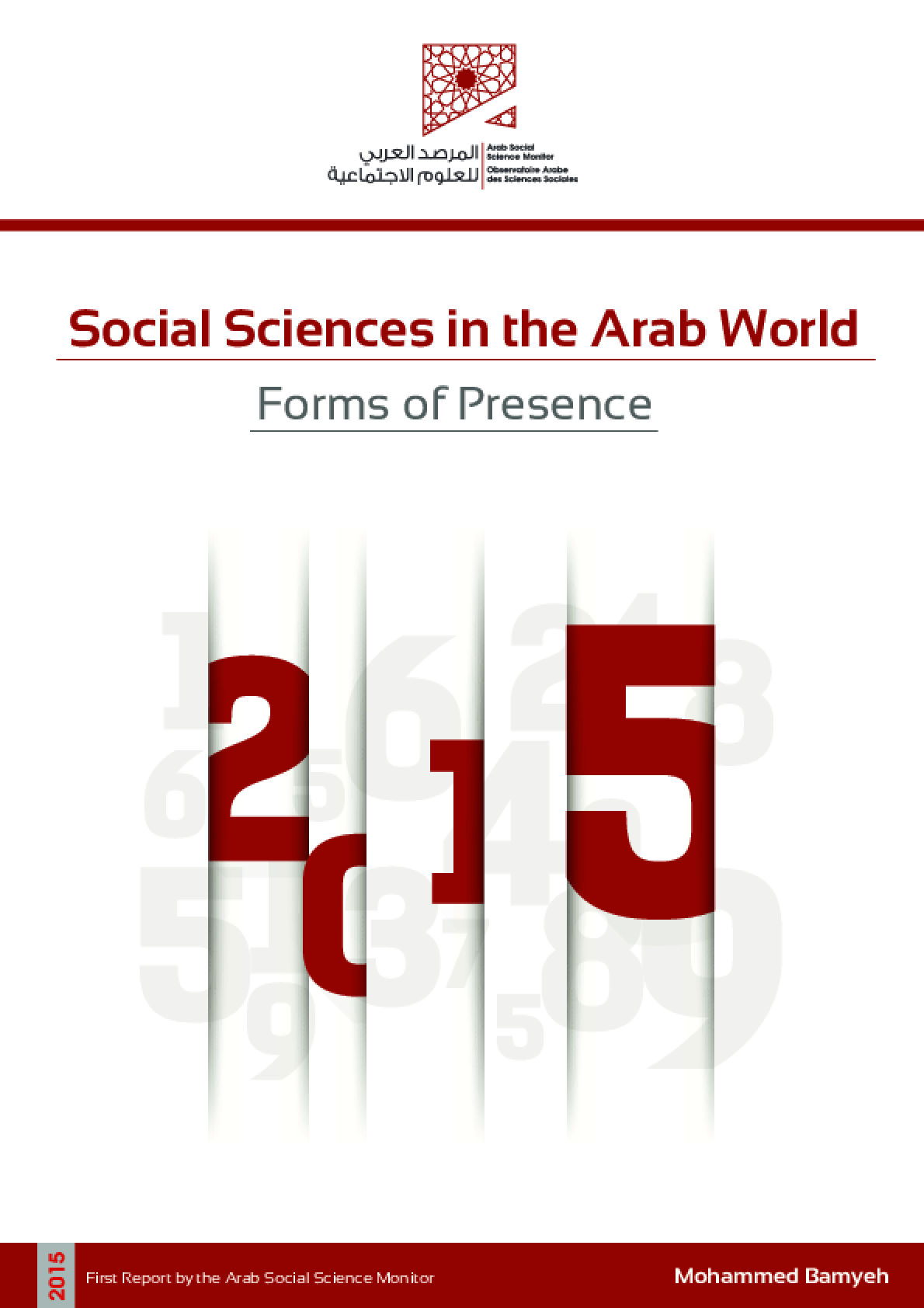 Social Sciences in the Arab World: Forms of Presence