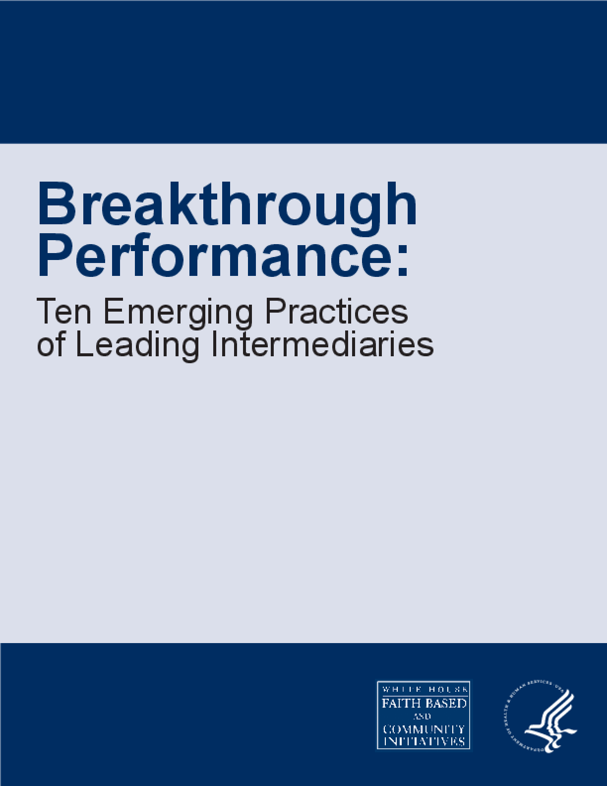 Breakthrough Performance: Ten Emerging Practices of Leading Intermediaries