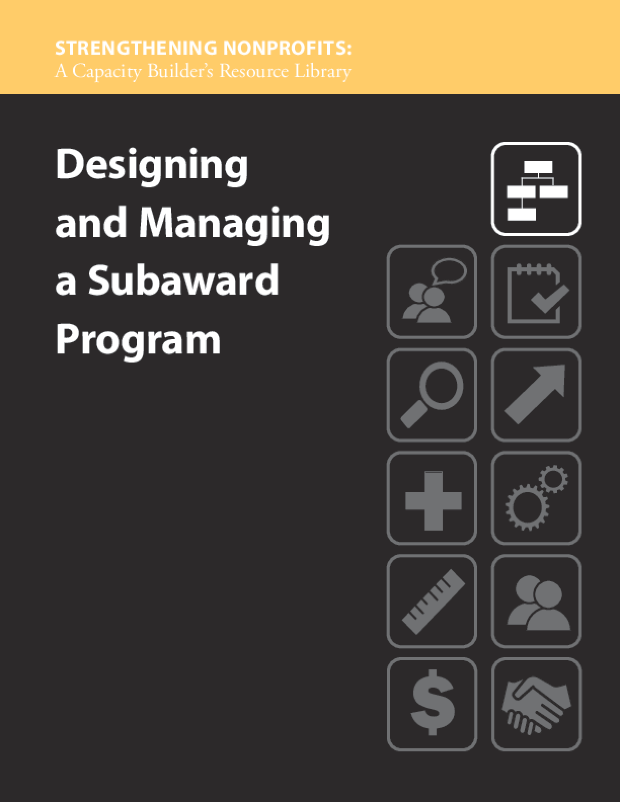 Designing and Managing a Subaward Program