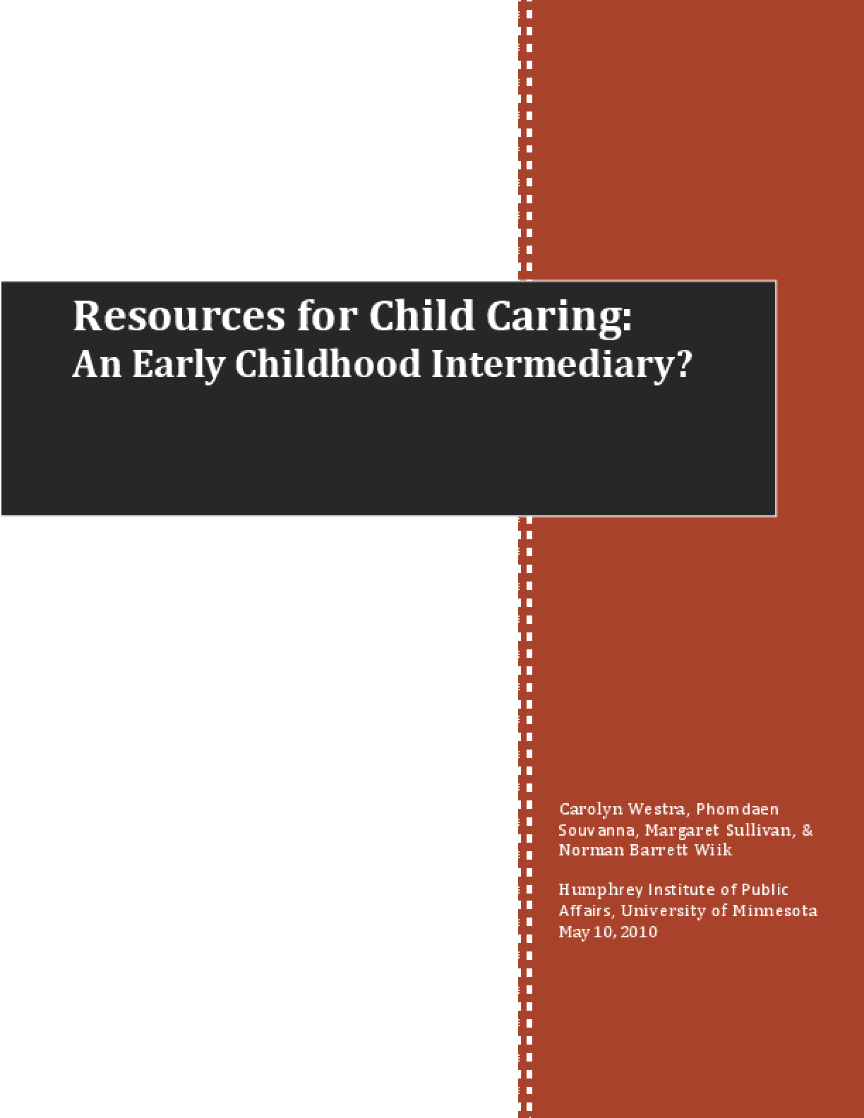 Resources for Child Caring: An Early Childhood Intermediary?