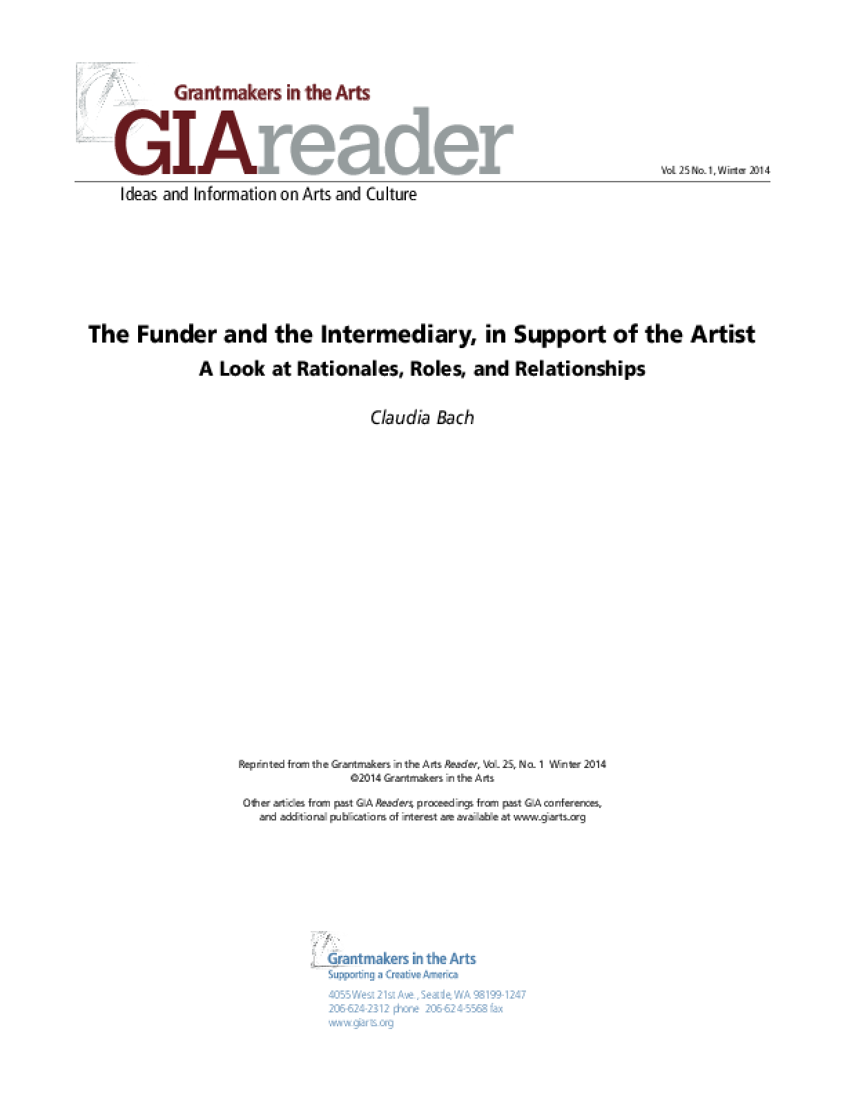 The Funder and the Intermediary, in Support of the Artist: A Look at Rationales, Roles, and Relationships