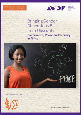 Bringing Gender Dimensions Back from Obscurity: Governance, Peace and Security in Africa