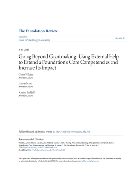 Going Beyond Grantmaking: Using External Help to Extend a Foundation's Core Competencies and Increase Its Impact
